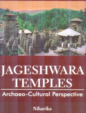 Jageshwara Temples: Archaeo - Cultural Perspective
