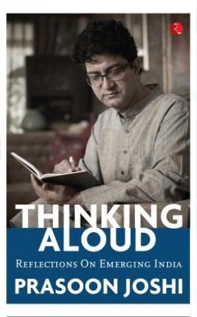 Thinking Aloud: Reflections on Emerging India