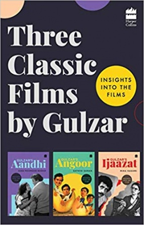 Three Classic Films by Gulzar: Insights into The Films