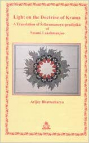 Light on The Doctrine of Krama: A Translation of Srikramanaya-Pradipika of Swami Lakshmanjoo