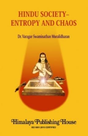 Hindu Society: Entropy And Chaos
