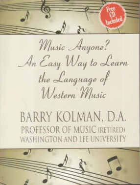 Music Anyone? An Easy Way to Learn The Language of Western Music (With CD)