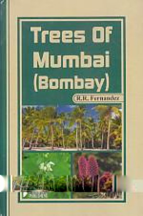Trees of Mumbai (Bombay): Botanical Keys and Illustrations As Aids for Identification