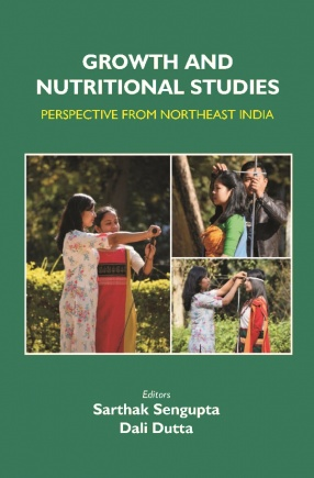 Growth And Nutritional Studies: Perspective From Northeast India