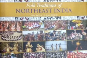 Folk Traditions of Northeast India