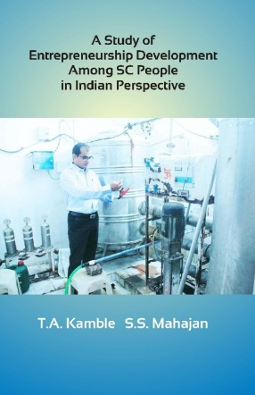 A Study Of Entrepreneurship Development Among SC People In Indian Perspective