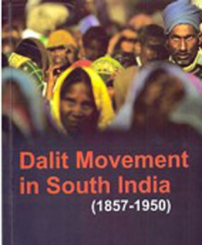 Dalit Movement in South India (1857-1950)