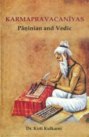 Karmapravacaniyas: Paninian and Vedic
