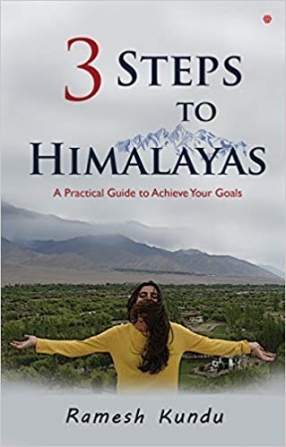 3 Steps to Himalayas: A Practical Guide to Achieve Your Goals