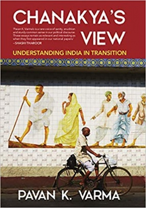 Chanakya's View: Understanding India in Transition