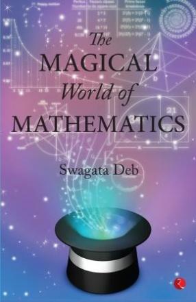 The Magical World of Mathematics