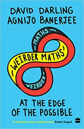 Weirder Maths: At The Edge of The Possible