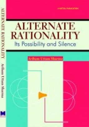 Alternate Rationality: Its Possibllity and Silence