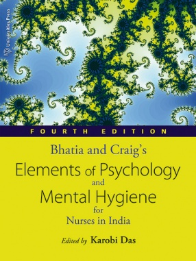 Bhatia and Craig's Elements of Psychology and Mental Hygiene for Nurses in India
