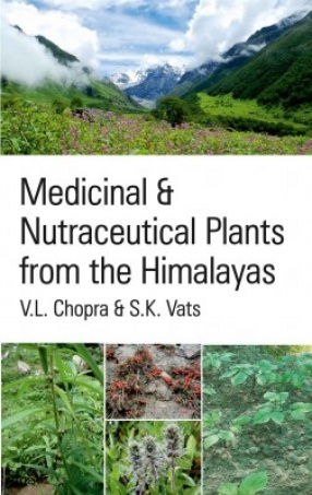 Medicinal And Nutraceutical Plants From The Himalayas
