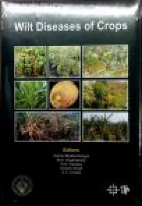 Wilt Diseases of Crops