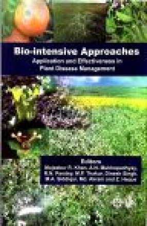 Biointensive Approaches: Application and Effectiveness in Plant Disease Management