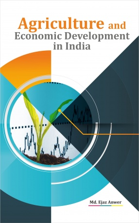 Agriculture and Economic Development in India