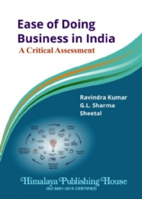 Ease of Doing Business in India: A Critical Assessment