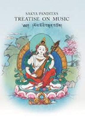 Sakya Pandita's Treatise on Music