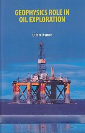 Geophysics Role in Oil Exploration