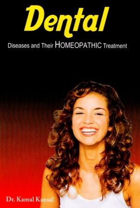 Dental (Diseases and Their Homeopathic Treatment)