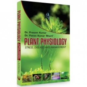 Plant Physiology: Stress, Diseases and Management