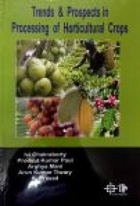 Trends and Prospects in Processing of Horticultural Crops