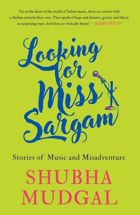 Looking for Miss Sargam: Stories of Music and Adventure