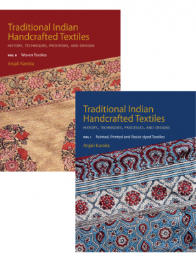 Traditional Indian Handcrafted Textiles (In 2 Volumes)