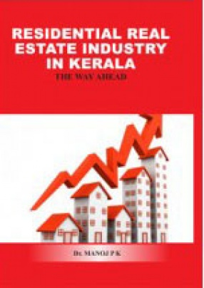 Residential Real Estate Industry in Kerala: The Way a Head