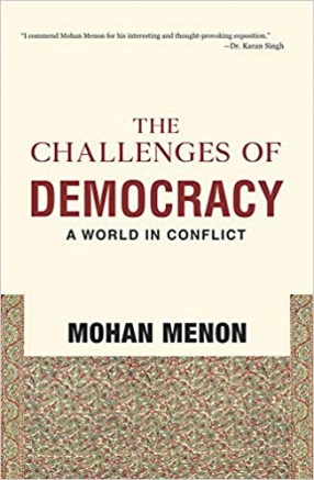 The Challenges of Democracy: A World in Conflict