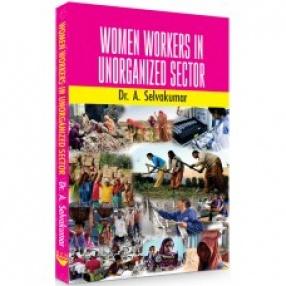 Women Workers in Unorganized Sector