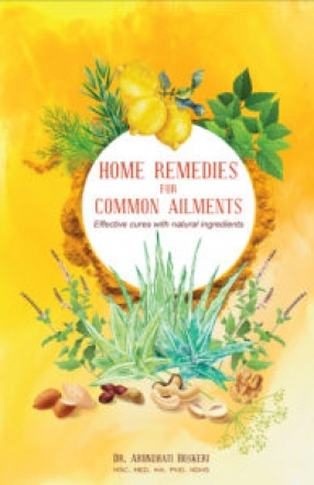 Home Remedies: For Common Ailments