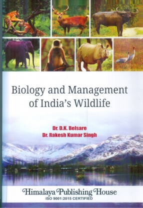Biology and Management of Indias Wildlife