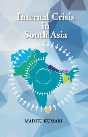 Internal Crisis in South Asia