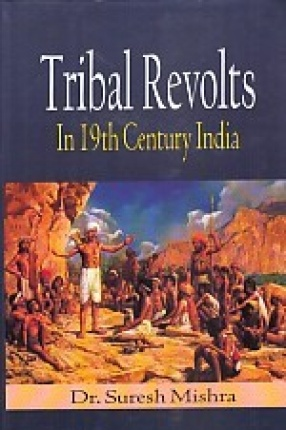 Tribal Revolts in 19th Century India