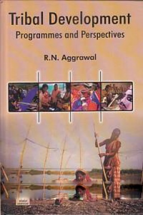 Tribal Development: Programmes and Perspectives