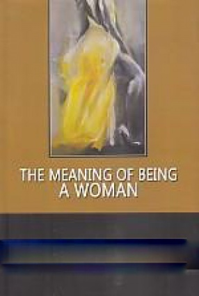 The Meaning of Being A Woman