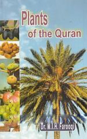 Plants of The Qur'an: A Scientific Study