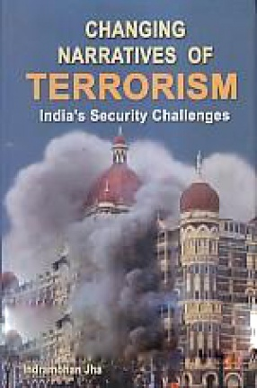 Changing Narratives of Terrorism: India's Security Challenges
