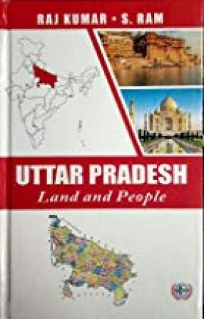 Uttar Pradesh: Land and People