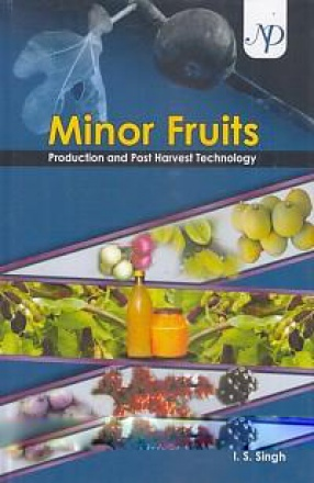 Minor Fruits: Production and Post Harvest Technology