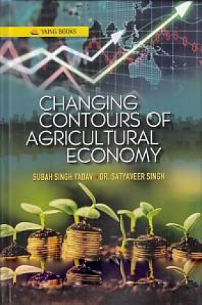Changing Contours of Agricultural Economy
