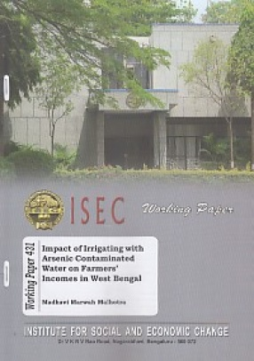 Impact of Irrigating With Arsenic Contaminated Water of Farmers' Incomes in West Bengal