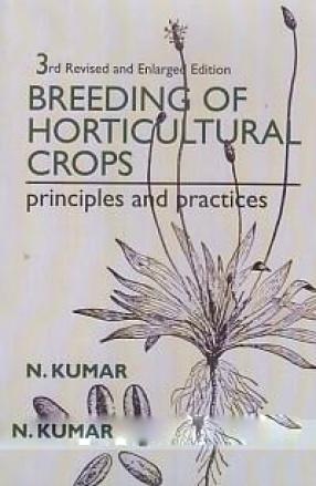 Breeding of Horticultural Crops: Principles and Practices