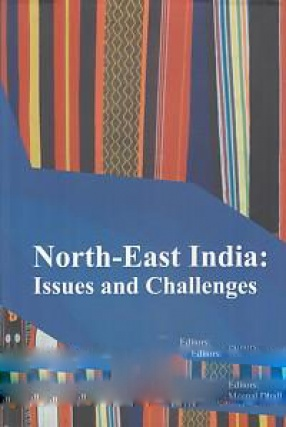 North-East India: Issues and Challenges