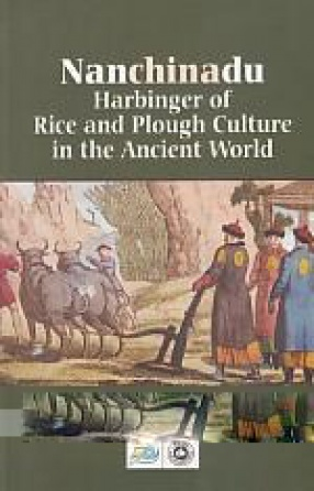 Nanchinadu: Harbinger of Rice and Plough Culture in the Ancient World
