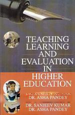 Teaching, Learning and Evaluation in Higher Education