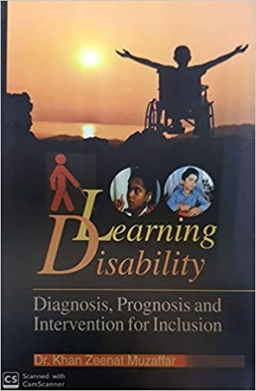 Learning Disability: Diagnosis, Prognosis and Intervention For Inclusion